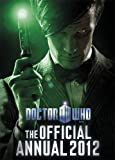 Doctor Who: Official Annual 2012 (Annuals 2012)