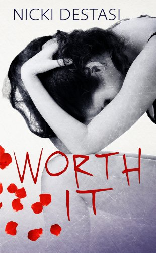 Worth It by Nicki DeStasi