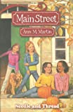 Needle and Thread (Main Street #2) (0439868807) by Martin, Ann M.