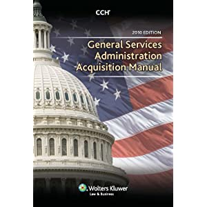 【クリックで詳細表示】General Services Administration Acquisition Manual 2010 [ペーパーバック]