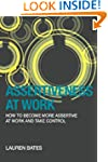 Assertiveness at Work How to Become M...