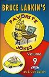 Bruce Larkin's Favorite Jokes (Reading Level 2-3, Volume 9)