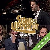 Stand UpPercut : Alexandre Barbe   Alexandre Barbe