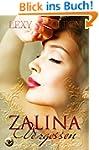 Zalina: Vergessen (Zalina Trilogie 1)