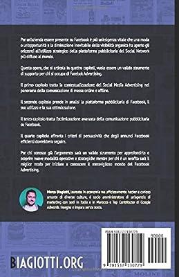 Facebook Advertising: Utilizzo strategico della piattaforma pubblicitaria di Facebook.: Volume 1