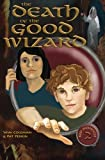 img - for The Death of the Good Wizard (Red Monocle) book / textbook / text book
