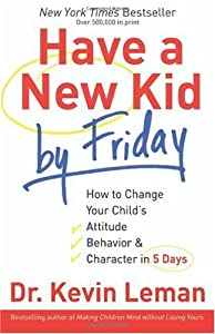 Cover of &quot;Have a New Kid by Friday: How t...