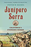 img - for Junipero Serra: California's Founding Father book / textbook / text book