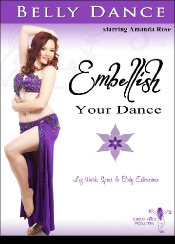 Embellish Your Dance: Belly Dance with Amanda Rose [DVD]
