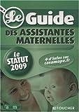echange, troc Catherine Doublet, Collectif - Le guide des assistantes maternelles : Le statut 2009