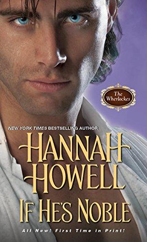 Hannah Howell - If He's Noble (Wherlockes)