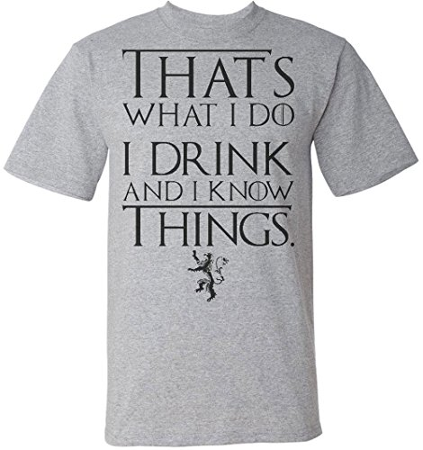 Tyrion Lannister I Drink And I Know Things Men's T-Shirt Large