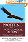 Profiting with Iron Condor Options: S...
