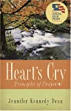 img - for Heart's Cry: Principles of Prayer book / textbook / text book