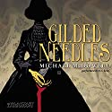 Gilded Needles Audiobook by Michael McDowell Narrated by R. C. Bray
