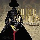 Gilded Needles Hörbuch von Michael McDowell Gesprochen von: R. C. Bray