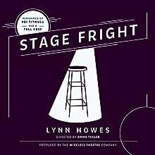 Stage Fright Performance Auteur(s) : Lynn Howes Narrateur(s) : Abi Titmuss,  full cast