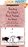 Sending My Heart Back Across the Years: Tradition and Innovation in Native American Autobiography