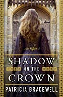 Shadow on the Crown (The Emma of Normandy, Book 1) (The Emma of Normandy Series)