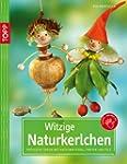 Witzige Naturkerlchen: Fr�hliche Idee...