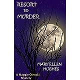 RESORT TO MURDER (Maggie Olenski series) ~ Mary Ellen Hughes