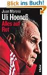 Uli Hoene�: Alles auf Rot