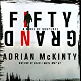 Fifty Grand: A Novel of Suspense