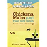 Chickens, Mules and Two Old Fools (Old Fools Series)by Victoria Twead