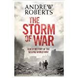 The Storm of War: A New History of the Second World War ~ Andrew Roberts