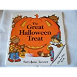 The Great Halloween Treat (Lift-the-Flap Book) ~ Suzy-Jane Tanner