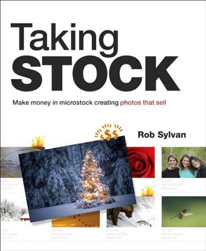 Taking Stock: Make money in microstock creating photos that sell, ePub