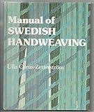 Manual of Swedish Handweaving
