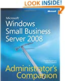 Windows® Small Business Server 2008 Administrator's Companion (Admin Companion)