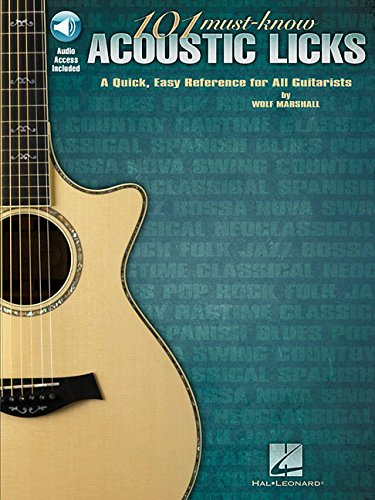 101 Must-Know Acoustic Licks: A Quick, Easy Reference for All Guitarists [Marshall, Wolf] (Tapa Blanda)