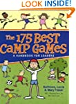 The 175 Best Camp Games: A Handbook f...