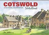 Cotswold Sketchbook: A Pictorial Celebration (Sketchbooks) (1907339108) by Watson, Jim