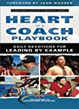 img - for Heart of a Coach Playbook: Daily Devotions for Leading by Example book / textbook / text book