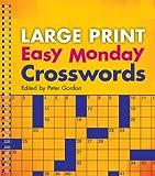 Large Print Easy Monday Crosswords (Large Print Crosswords)