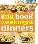Betty Crocker The Big Book of Weeknig...