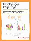 Developing a D3.js Edge (English Edition)