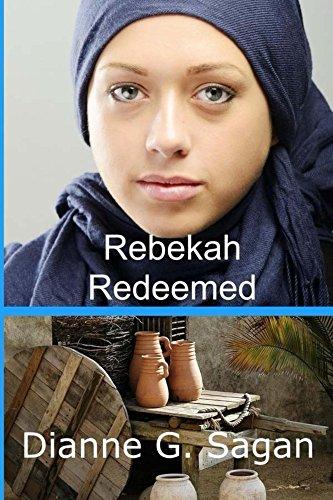 Rebekah Redeemed by Dianne G. Sagan ebook deal