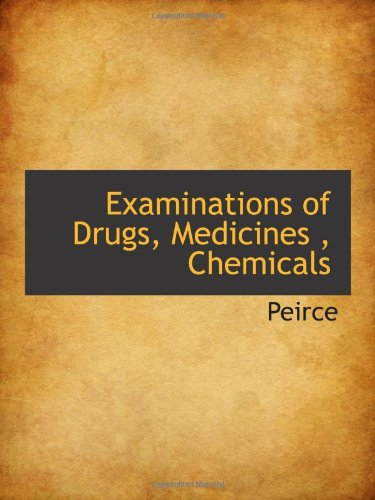 Examinations of Drugs, Medicines , Chemicals