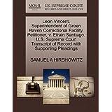 Leon Vincent, Superintendent of Green Haven Correctional Facility, Petitioner, v. Efrain Santiago. U.S. Supreme...