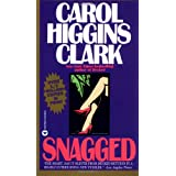Snagged (Regan Reilly Mystery Series, Book 2) ~ Carol Higgins Clark