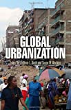 img - for Global Urbanization (The City in the Twenty-First Century) book / textbook / text book