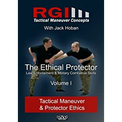 RGI Combatives - Volume I: Tactical Maneuver & Protector Ethics
