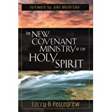 The New Covenant Ministry of the Holy Spirit