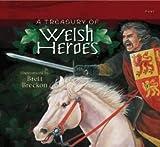A Treasury of Welsh Heroes