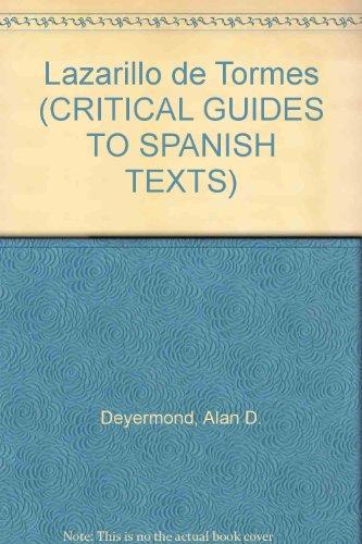 Lazarillo de Tormes (CRITICAL GUIDES TO SPANISH TEXTS)