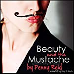 Beauty and the Mustache: A Philosophical Romance, Knitting in the City, Volume 4 | Penny Reid